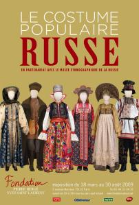 Le costume populaire russe 18 mars - 23 août 2009