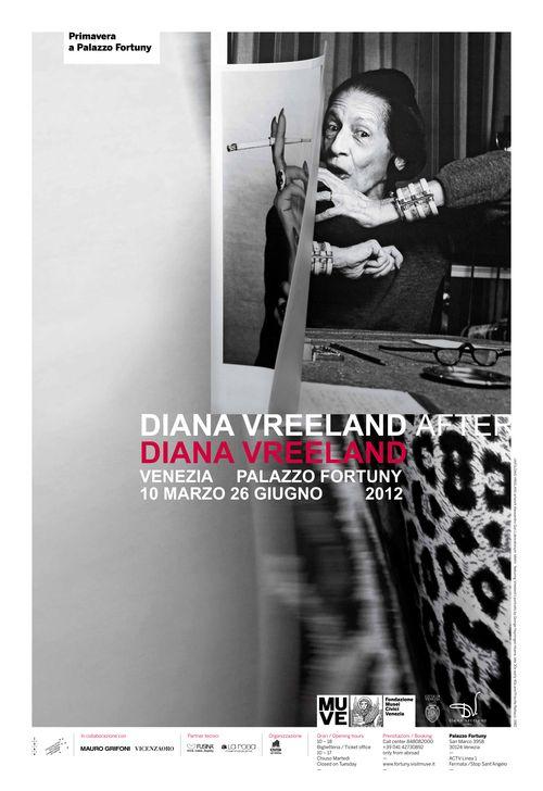 """""""Diana Vreeland after  Diana Vreeland"""" (Palazzo Fortuny, Venezia 10 Mars — 26 Juin 2012)"""