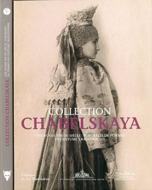 Collection Chabelskaya : Une Russie fin du siècle : portraits de femmes en costume traditionnel