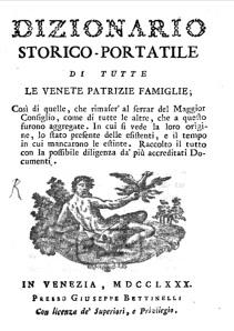Dizionario Storico-Portatile Di Tutte Le Venete Patrizie Famiglie