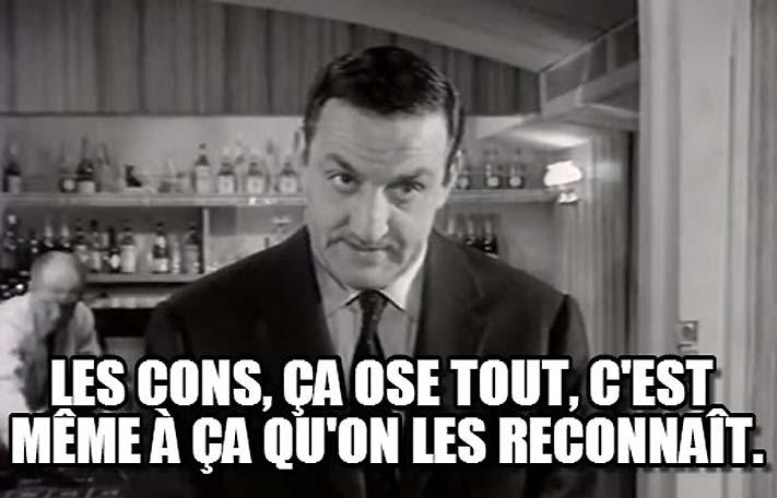 Jeu : Les Répliques Cultes Les-cons-c3a7a-ose-tout